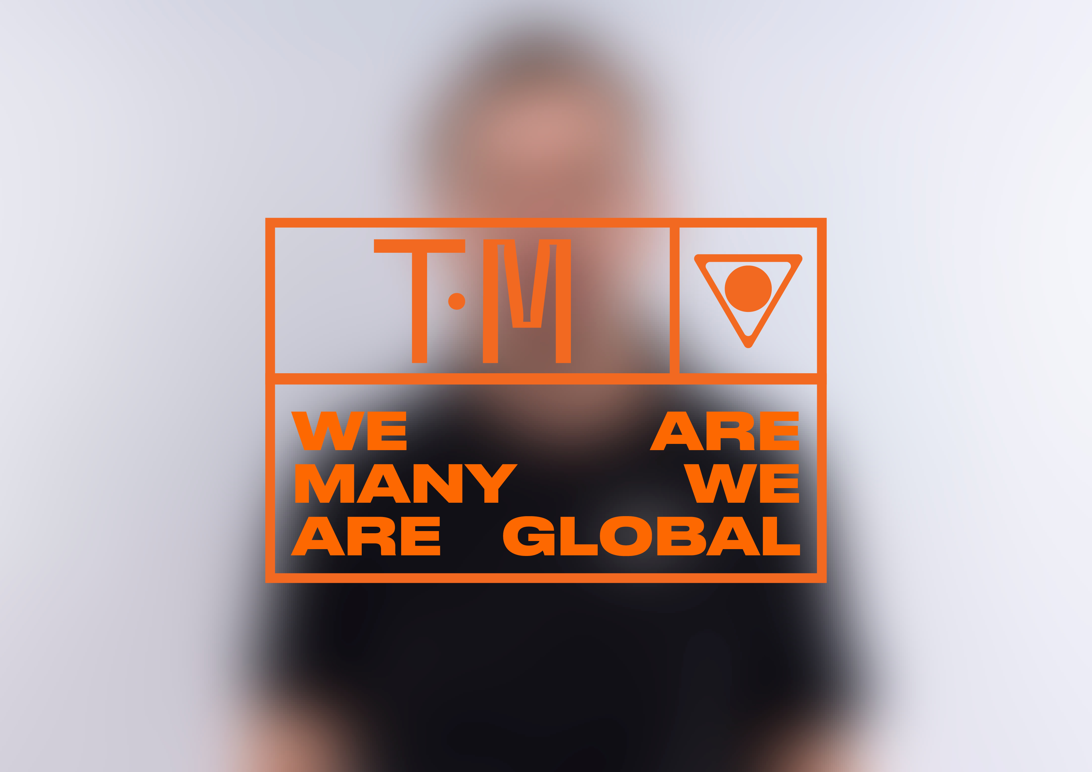 TM, We are many, we are global